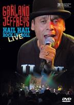 Garland Jeffreys - Hail Hail Rock 'n' Roll: Live