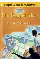Jesus Faces Temptation