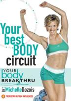 Your Body Breakthrough: Your Best Body Circuit