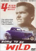 Born To Be Wild - 4 Movie Set