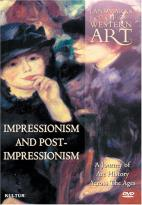 Landmarks of Western Art 6: Impressionism and Post-Impressionism