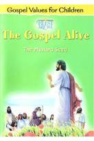 Gospel Alive - The Mustard Seed