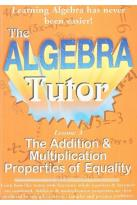 Algebra Tutor - Lesson 3: The Addition and Multiplication Properties of Equality