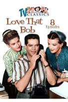 Love That Bob: Vol.2 - 8 Episodes