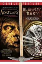 Mortuary / Bloody Mary