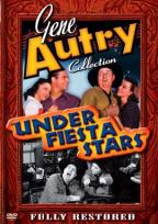 Gene Autry - Under Fiesta Stars