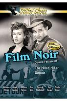 Film Noir Double Feature #1 - The Hitch-Hiker/Detour