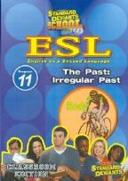 SDS ESL Program 11: The Past - Irregular Past