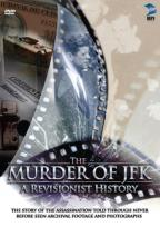 Murder of JFK: A Revisionist History