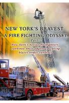 New York's Bravest - A Firefighting Odyssey Part II
