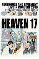 Heaven 17: Penthouse and Pavement - Live in Concert 2010