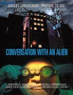 Conversation with an Alien