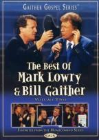 Best of Mark Lowry & Bill Gaither, Volume 2