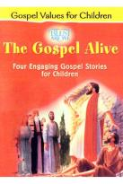 Gospel Alive - Four Engaging Gospel Stories