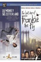 Inside Monkey Zetterland/The Last Days of Frankie the Fly