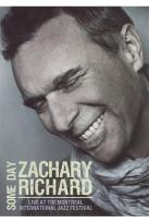 Zachary Richard: Some Day - Live at the Montreal International Jazz Festival
