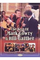 Best of Mark Lowry & Bill Gaither, Volume 1