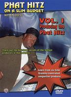 Phat Hitz On A Slim Budget with Kashif - Producing the Phat Hitz On A Slim Budget with Kashif Vol. 1