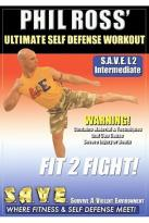 Ultimate Self Defense Workout: Fit 2 Fight