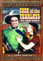 Cowboy Rarities of the Thirties: Code of the Fearless/Songs and Saddles