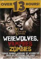 Werewolves, Vampires, & Zombies