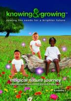 Knowing And Growing: Magical Nature Journey