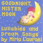 Goodnight, Mister Moon Lullaby