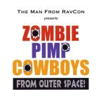 Zombie Pimp Cowboys From Outer Space
