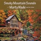 Smoky Mountain Sounds Of Marty Wade And His Guitar
