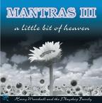 Mantras, Vol. 3: A Little Bit of Heaven