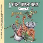 Bobby Susser Songs for Children: Animals at the Zoo