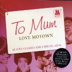 To Mum Love Motown
