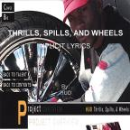 Thrills Spills & Wheels