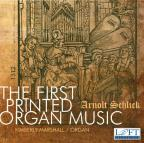First Printed Organ Music: Arnolt Schlick
