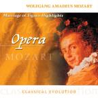 Classical Evolution - Opera - Mozart: Marriage Of Figaro