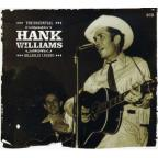 Essential Hank Williams: Hillbilly Legend