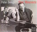 Pete Seeger: The Weavers