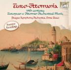 Euro-Ottomania: Turkisk Classical Composers