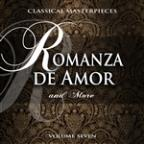 Classical Masterpieces: Romanza De Amor & More, Vol. 7