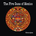 Five Suns Of Mexico