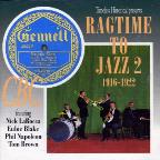 Ragtime to Jazz, Vol. 2: 1916 - 1922