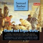 Samuel Barber: Choral and Organ Works