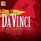 Da Vinci: Music from His Time