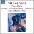 Villa - Lobos: Piano Music, Vol. 7