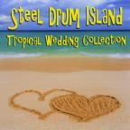 Steel Drum Island: Tropical Wedding Collection