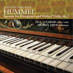 Hummel: Sonatas for Fortepiano & Violin/Viola, Vol. 5