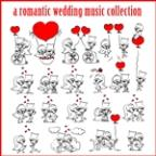 Romantic Wedding Music Collection