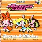 Powerpuff Girls: Heroes & Villains