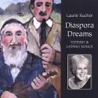 Diaspora Dreams-Yiddish & Ladino Songs
