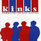 Kinks - Narrated By Ray Davies